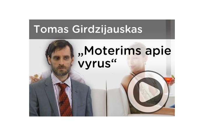 """Tomo Girdzijausko web seminaras """"Moterims apie vyrus"""""""