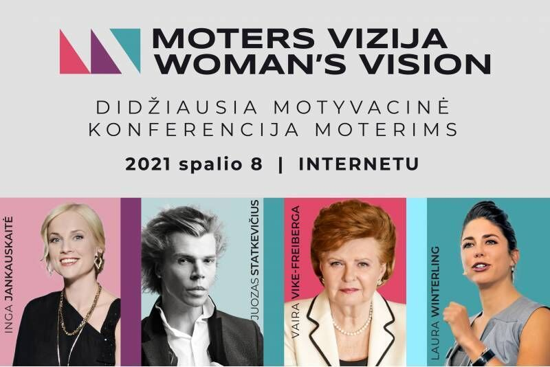 """Didžiausia motyvacinė konferencija moterims """"Moters vizija 2021"""" internetu"""